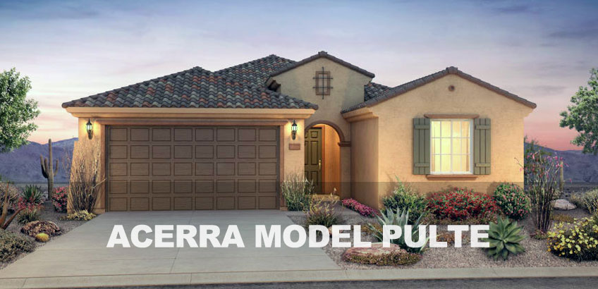 Phoenix AZ New Homes Pyramid Peak Pulte Acerra