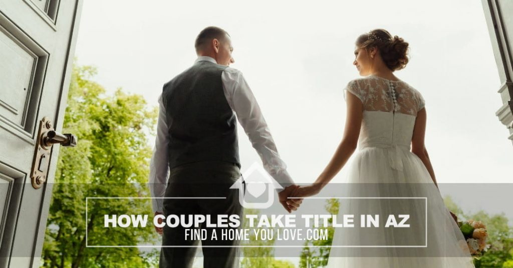 best way couples can take home ownership in arizona